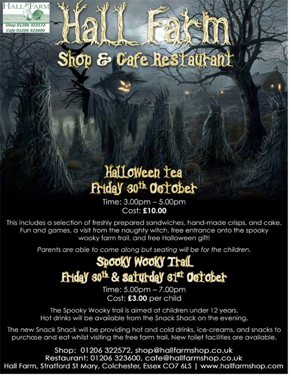 Halloween - SPOOKY WOOKY FARM TRAIL WALK AND TRICK OR TREAT TEA 2015! @ Hall Farm | Colchester | United Kingdom